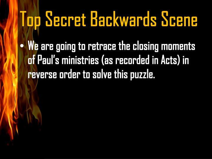 Top Secret Backwards Scene