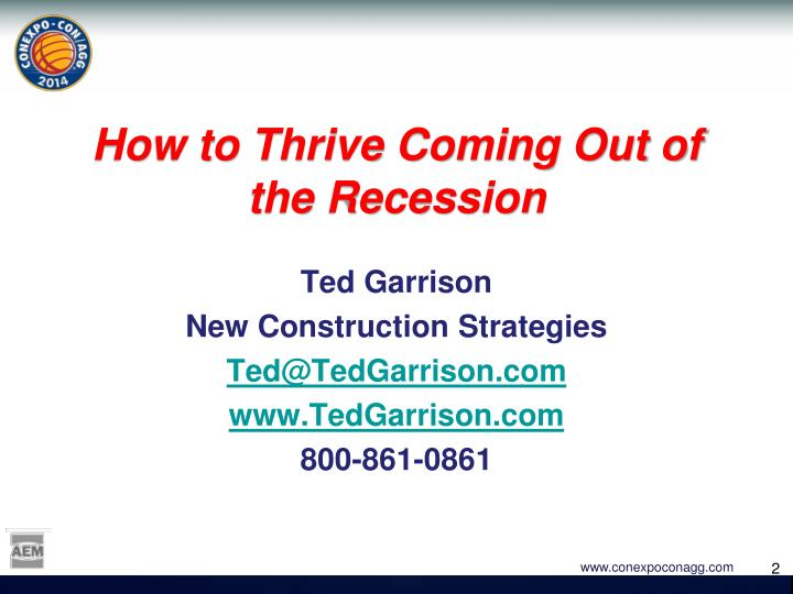How to thrive coming out of the recession