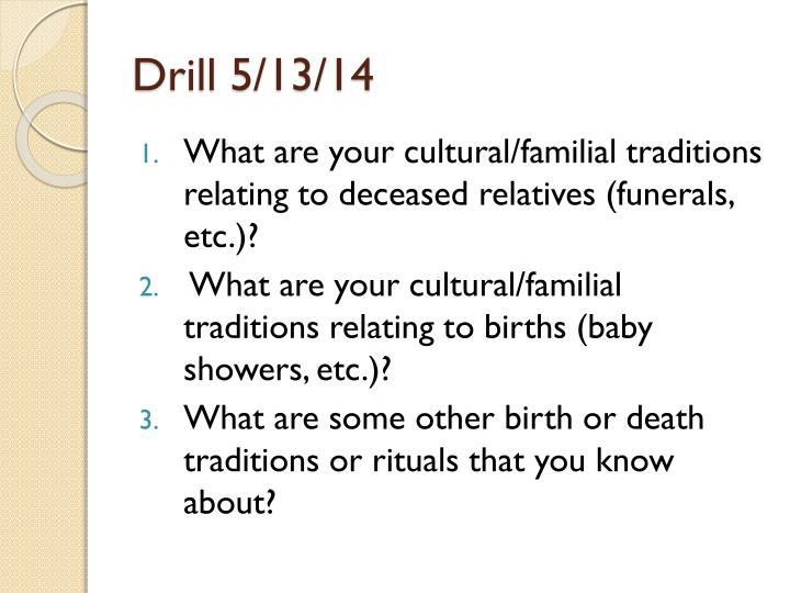 Drill 5/13/14