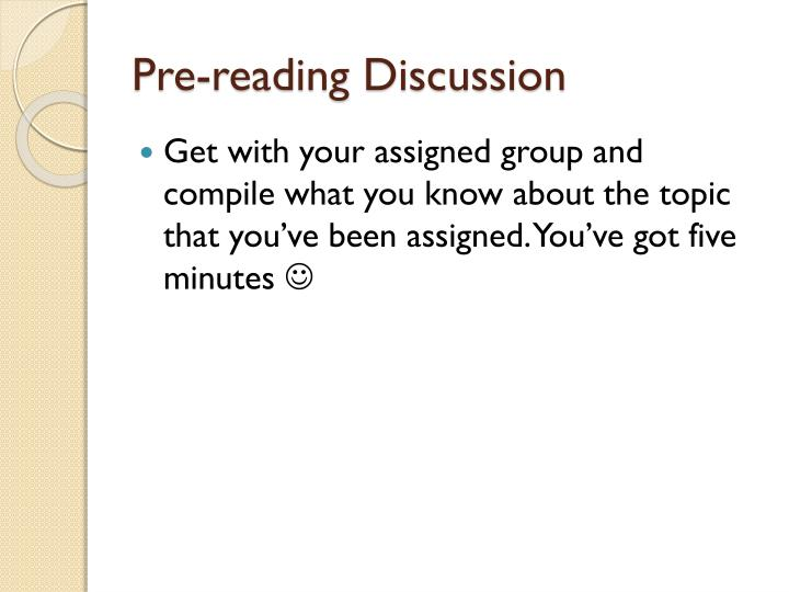 Pre reading discussion