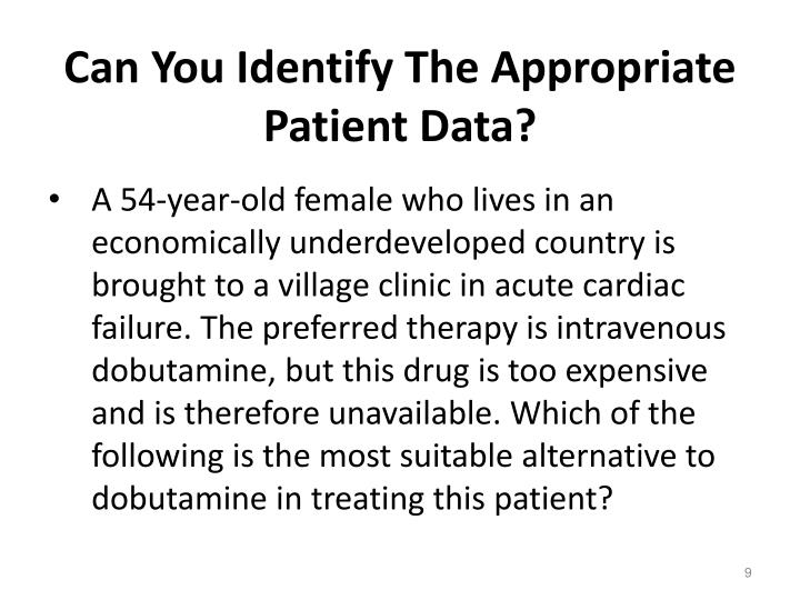 Can You Identify The Appropriate Patient Data?