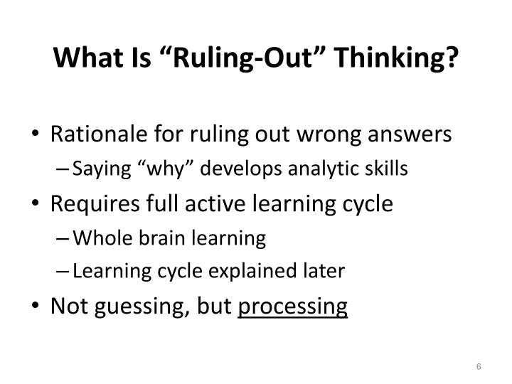 "What Is ""Ruling-Out"" Thinking?"