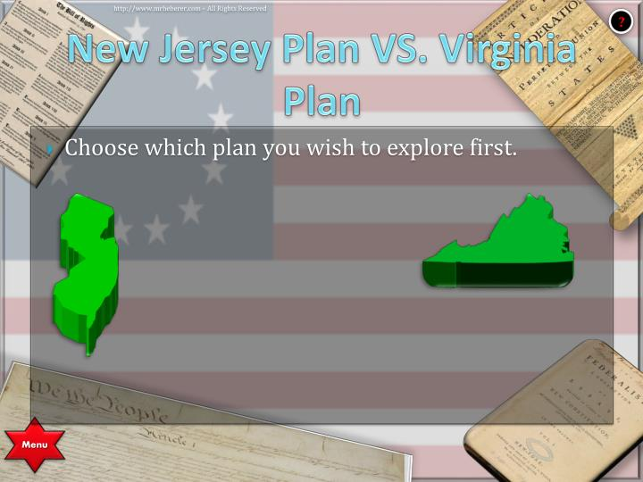 New Jersey Plan VS. Virginia Plan