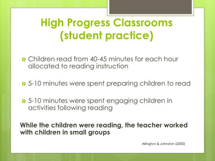 High Progress Classrooms