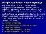 example application muscle physiology