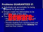 problems guaranteed if