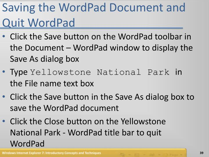Saving the WordPad Document and Quit WordPad