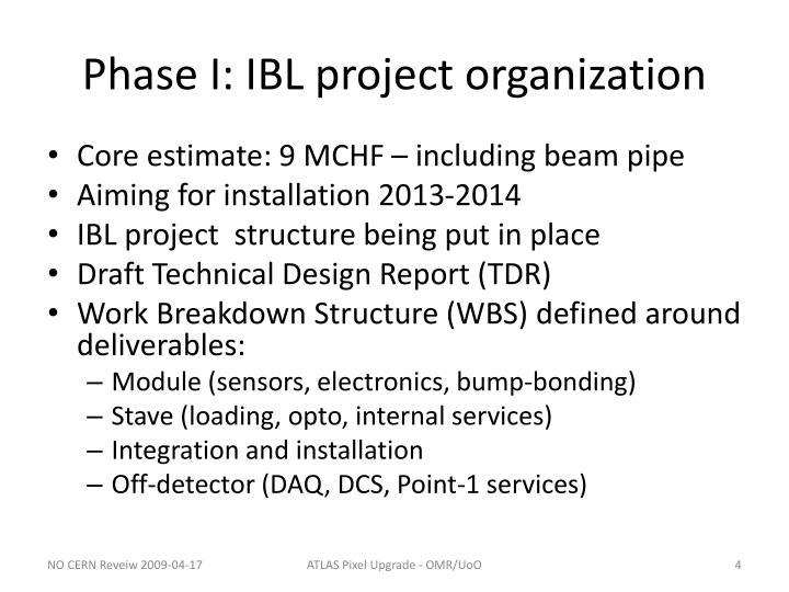 Phase I: IBL project organization