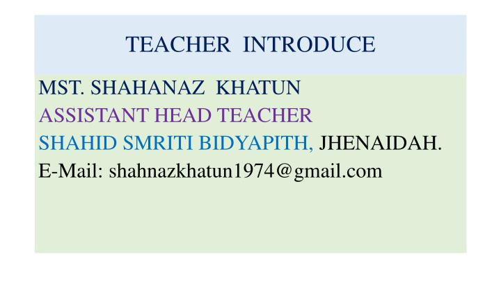 Teacher introduce