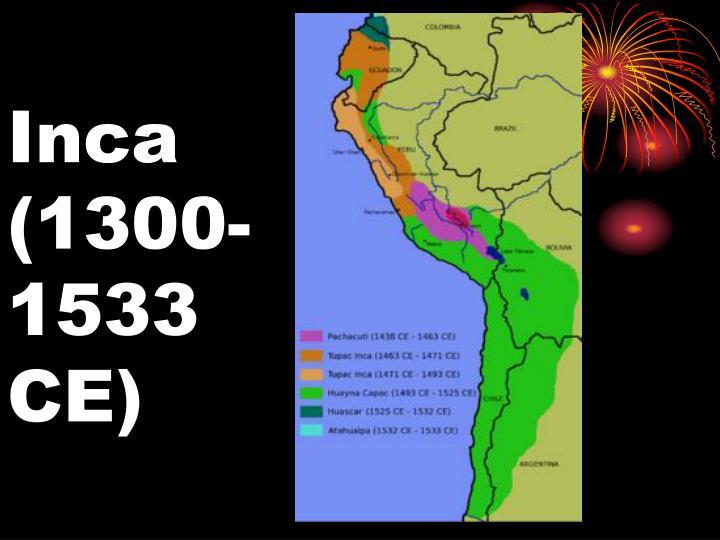 Inca (1300-1533 CE)