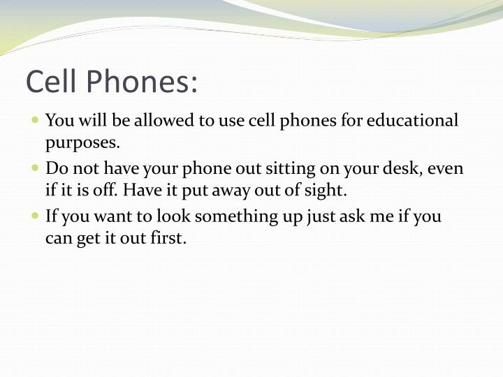 Cell Phones: