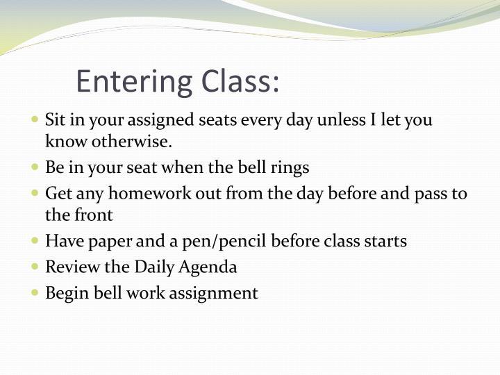 Entering Class: