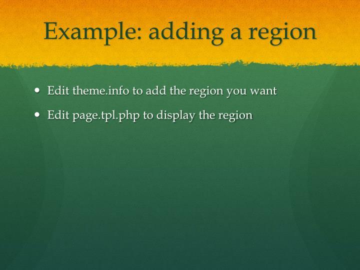 Example: adding a region