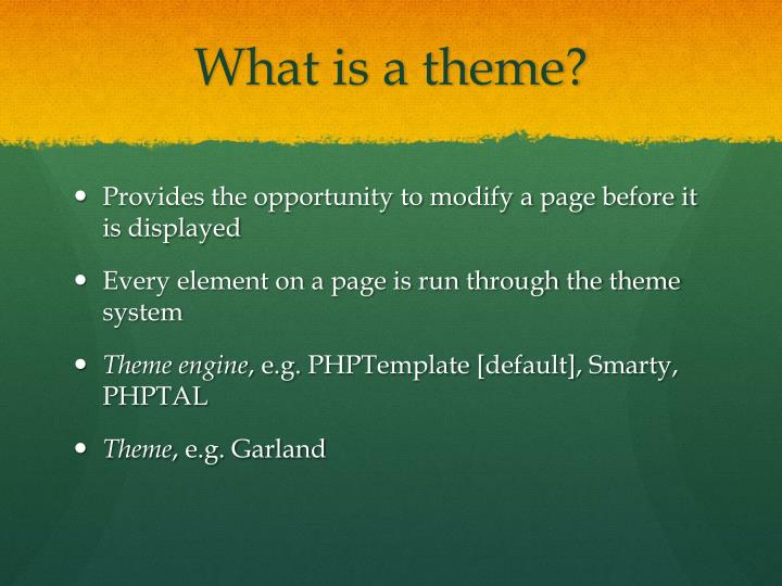 What is a theme?