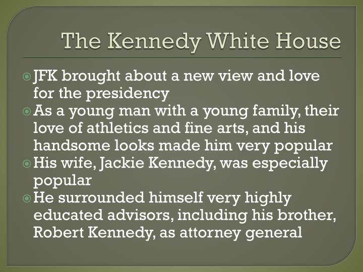 The Kennedy White House