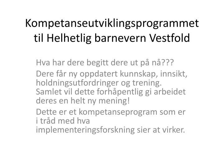 Kompetanseutviklingsprogrammet til Helhetlig barnevern Vestfold