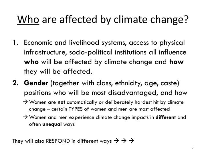 Who are affected by climate change