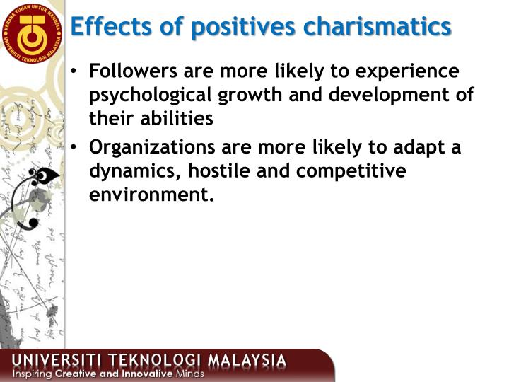 Effects of positives charismatics