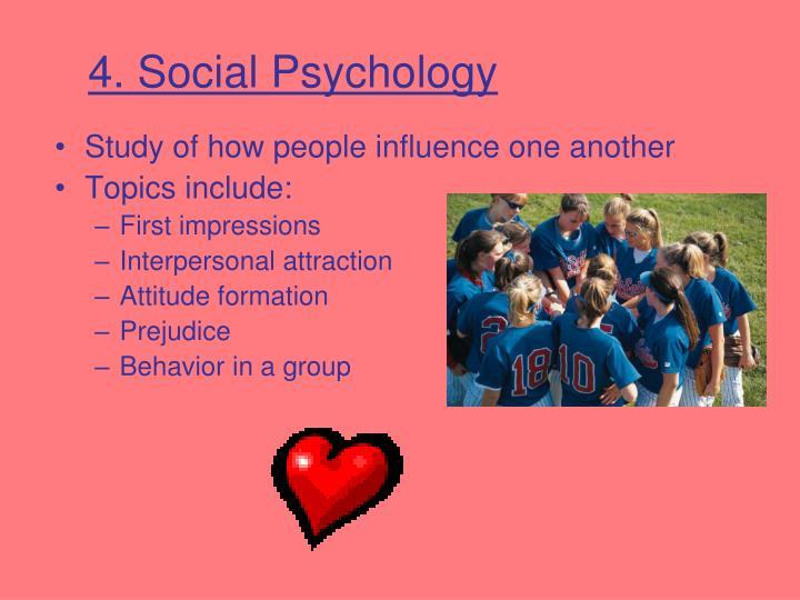 4. Social Psychology