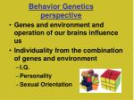 behavior genetics perspective