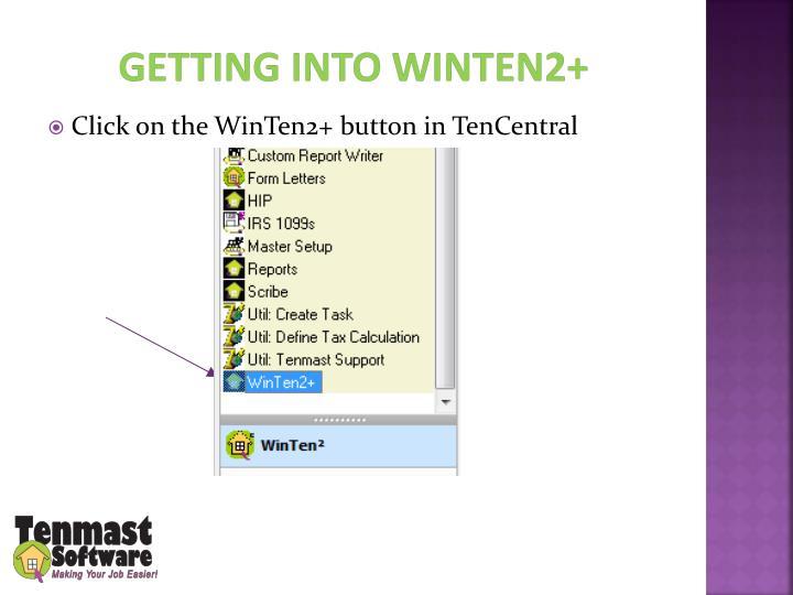 Getting into WinTen2+