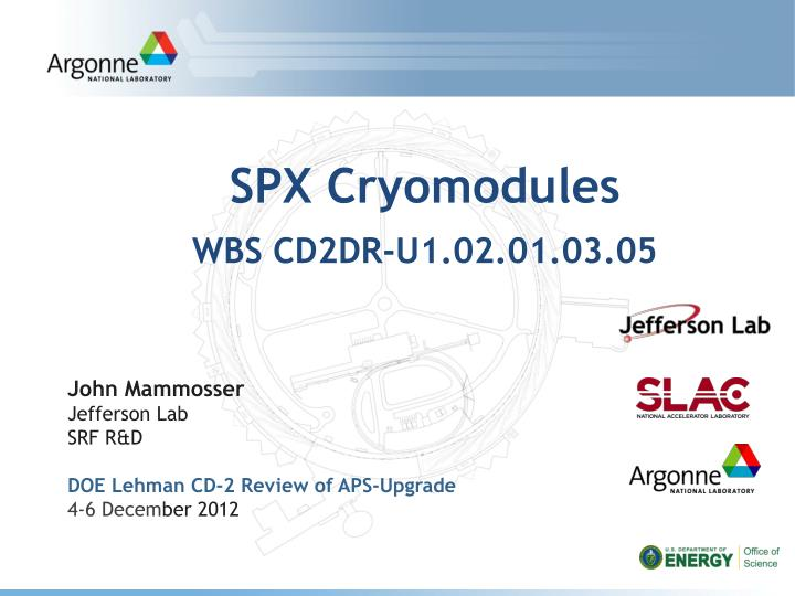 Spx cryomodules wbs cd2dr u1 02 01 03 05
