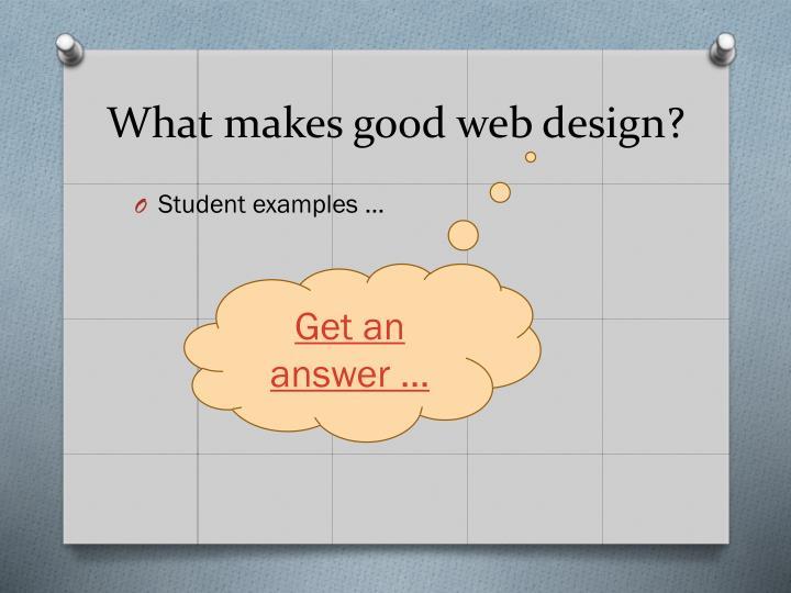 What makes good web design?