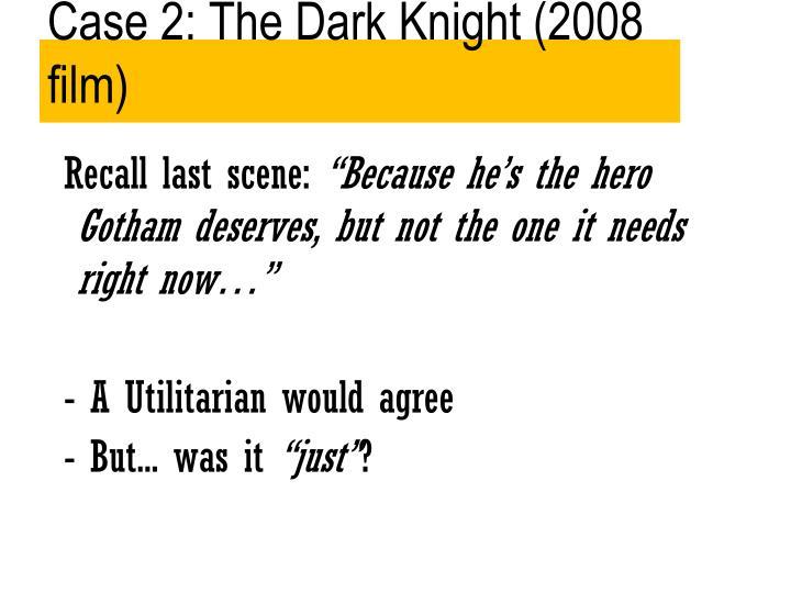 Case 2: The Dark