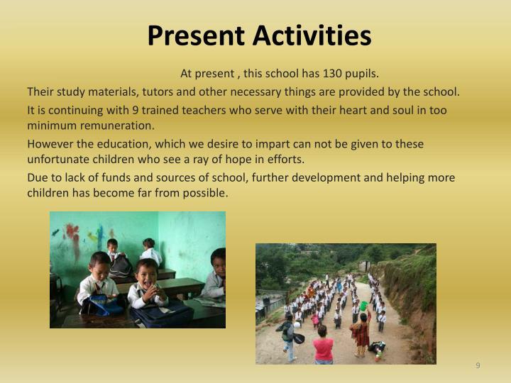 Present Activities
