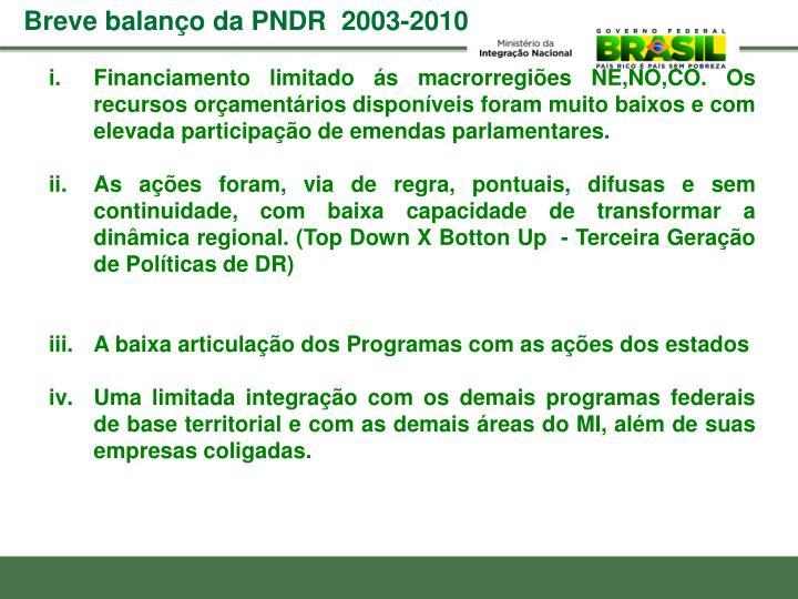 Breve balanço da PNDR  2003-2010