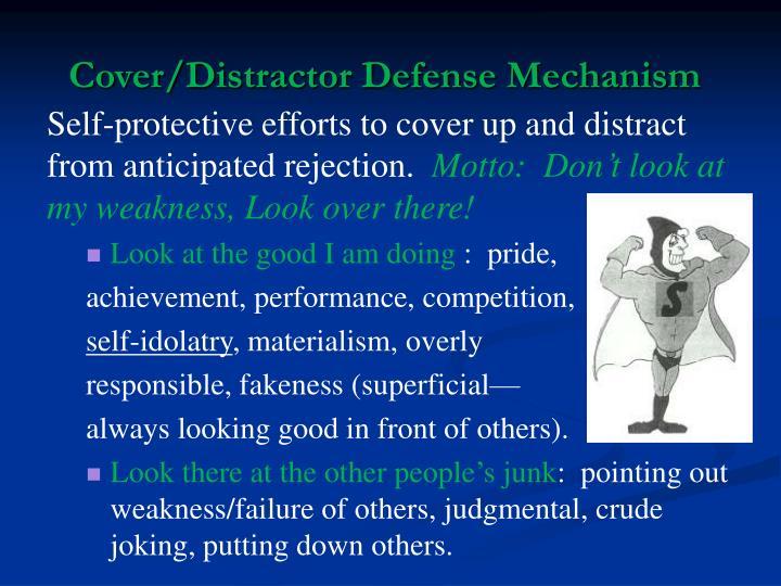 Cover/Distractor Defense Mechanism