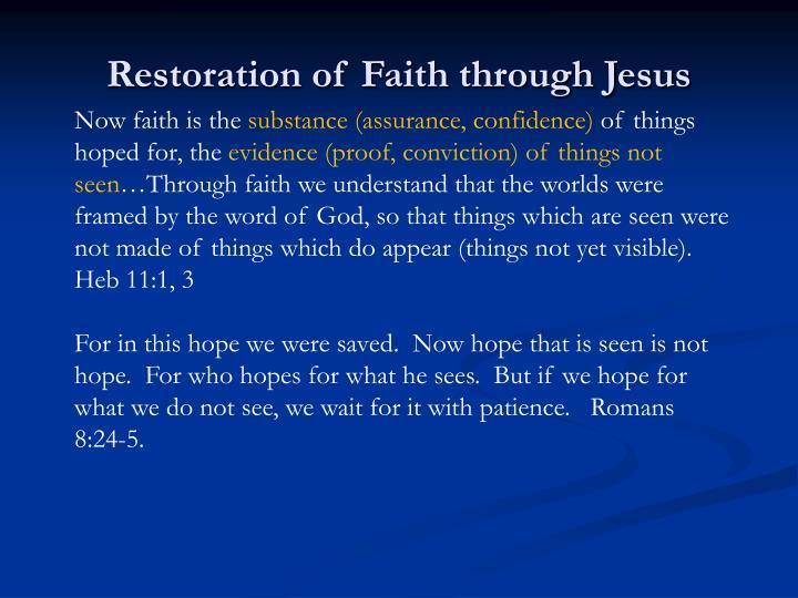 Restoration of Faith through Jesus