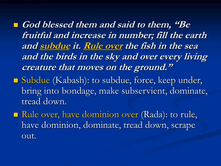 """God blessed them and said to them, """"Be fruitful and increase in number; fill the earth and"""