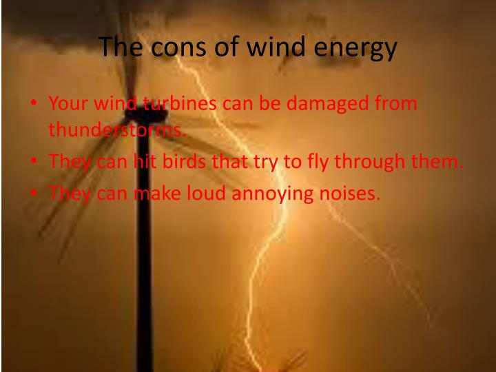 The cons of wind energy