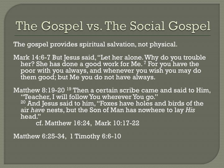 The Gospel vs. The Social Gospel