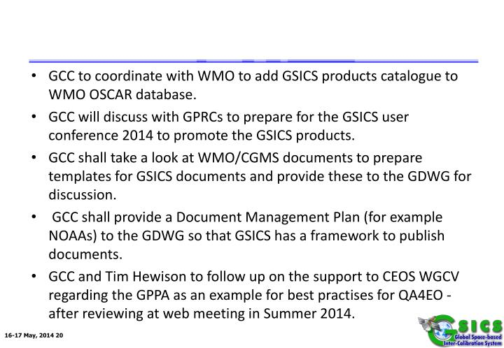 GCC to coordinate with WMO to add GSICS products catalogue to WMO OSCAR database.