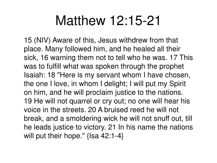 Matthew 12:15-21