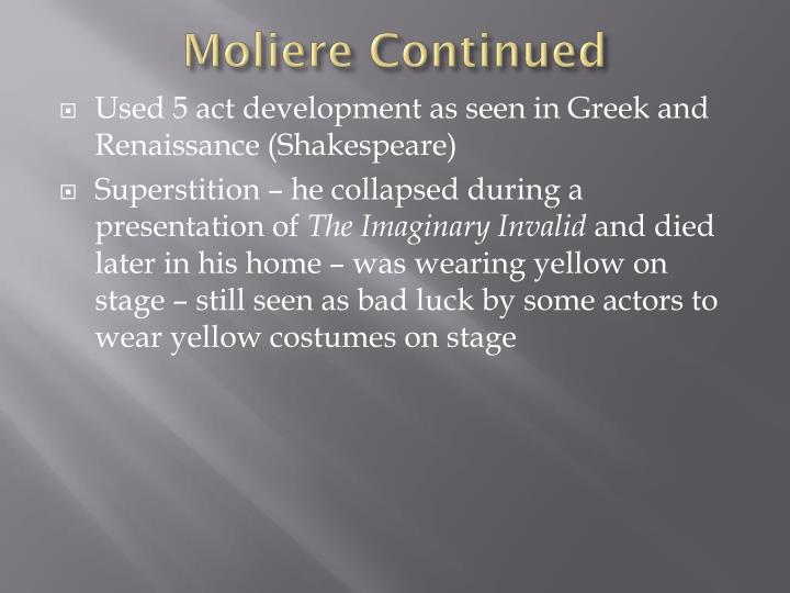 Moliere Continued