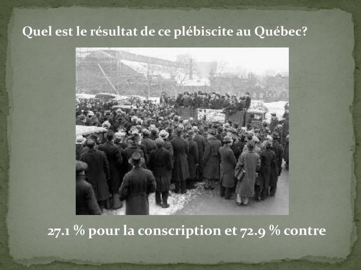 Quel est le résultat de ce plébiscite au Québec