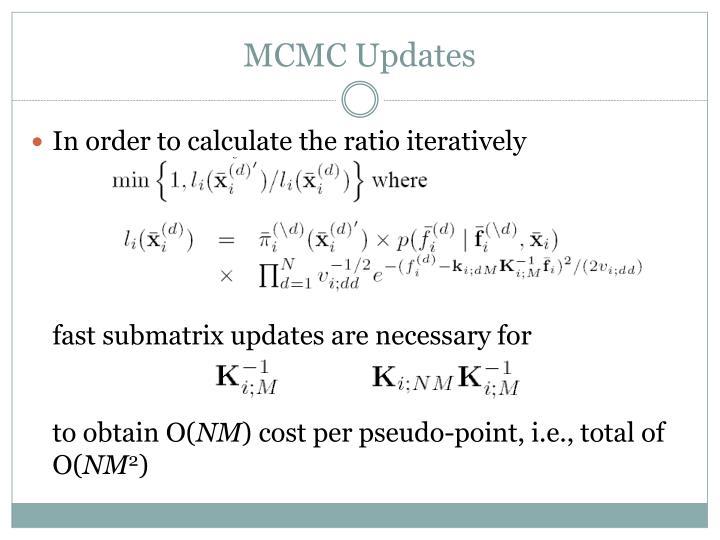 MCMC Updates