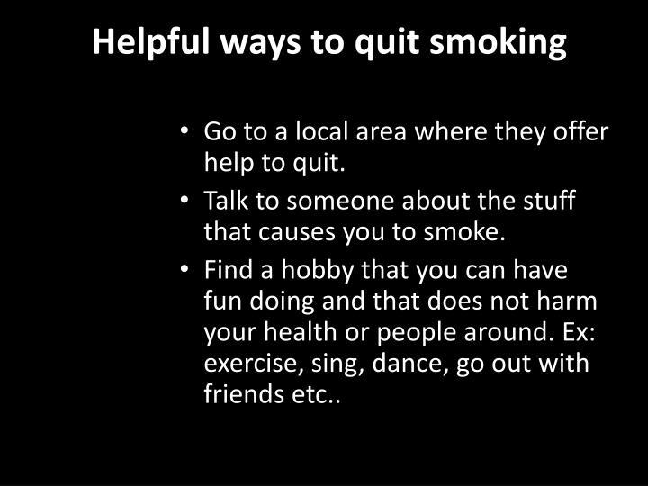 Helpful ways to quit smoking