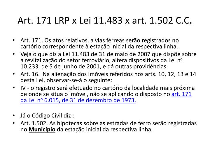 Art. 171 LRP x Lei 11.483 x art. 1.502 C.C