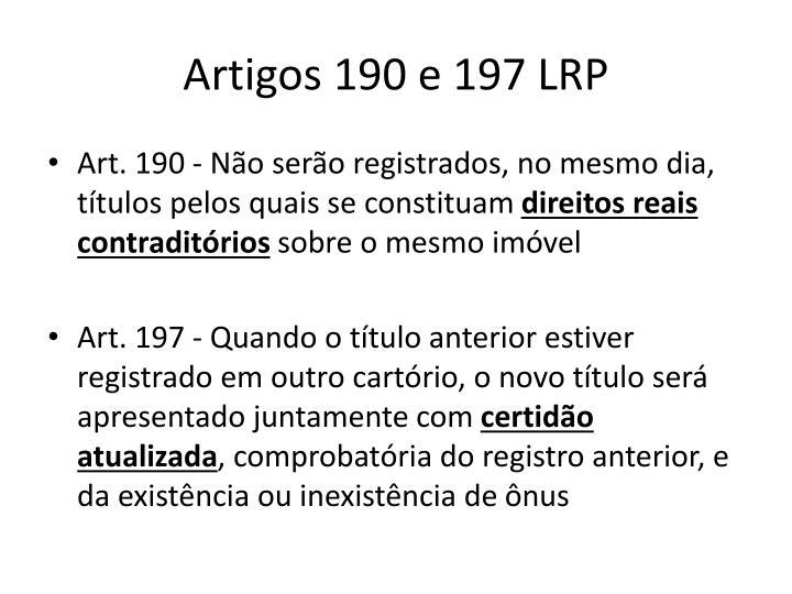Artigos 190 e 197 LRP