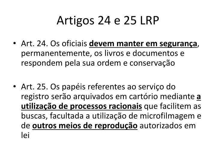 Artigos 24 e 25 LRP