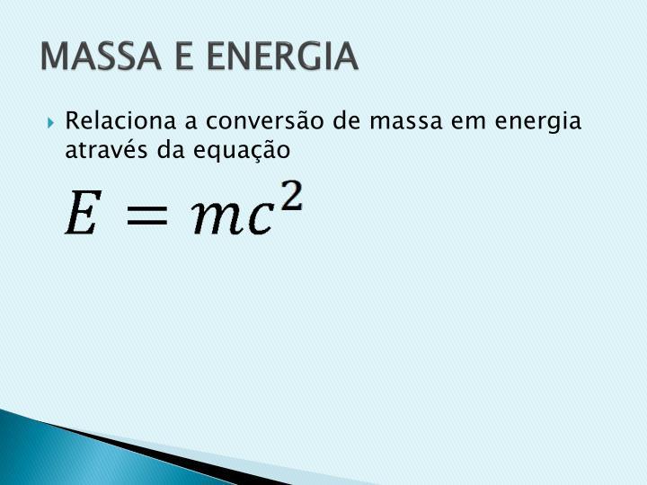 MASSA E ENERGIA