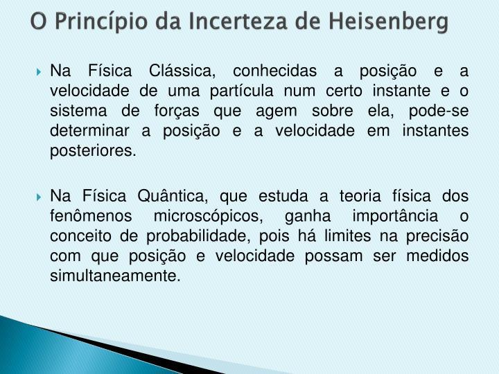 O Princípio da Incerteza de Heisenberg