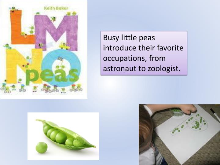 Busy little peas introduce their favorite occupations, from astronaut to zoologist.