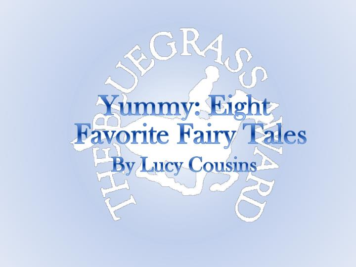 Yummy: Eight Favorite Fairy Tales