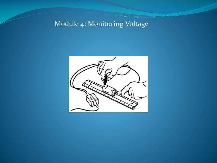 Module 4: Monitoring Voltage