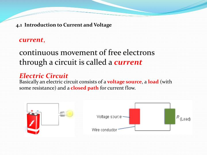 4.1  Introduction to Current and Voltage